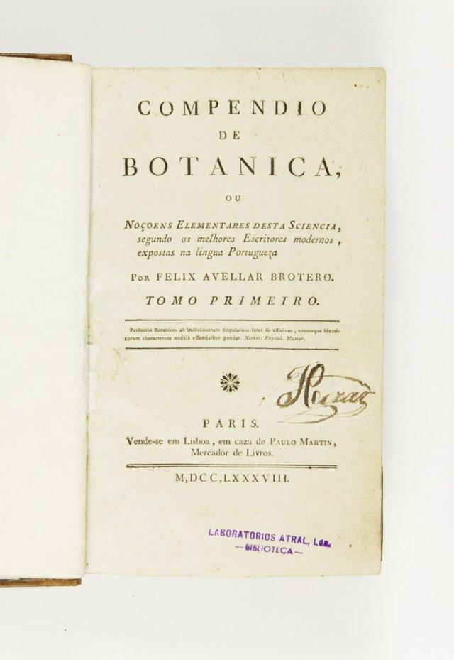 BROTERO, Félix de Avelar, 1744-1828
