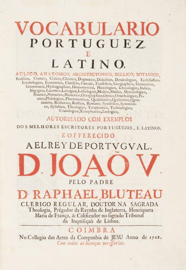 BLUTEAU, Rafael, 1638-1734 C.R.