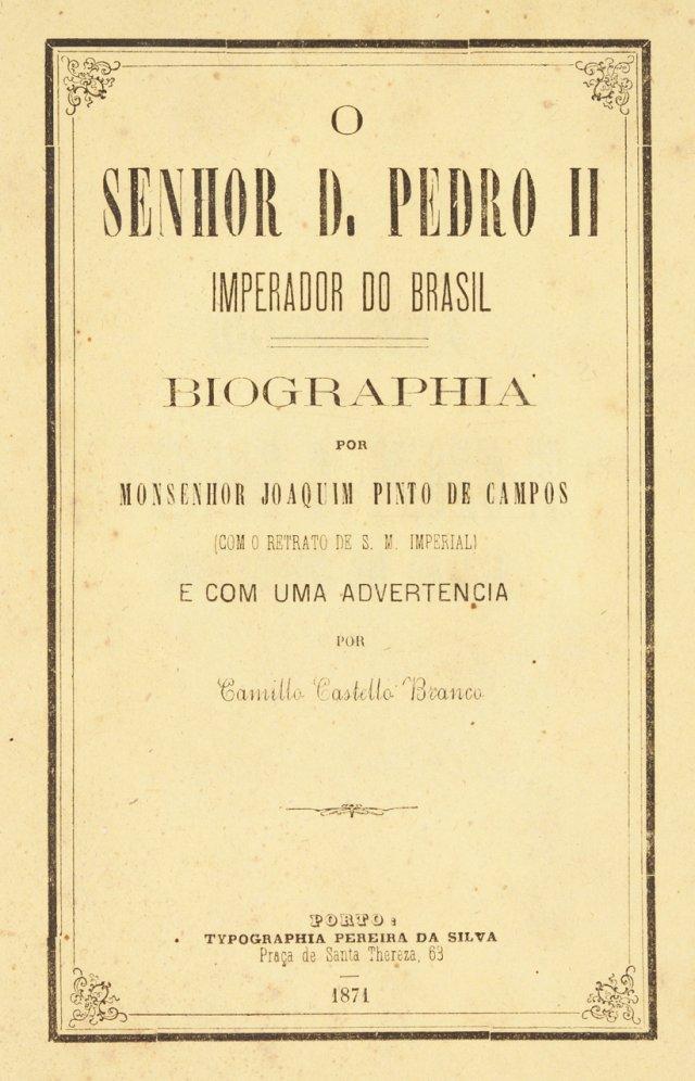 CAMPOS, Joaquim Pinto de, 1819-1887 ; CASTELO-BRANCO, Camilo, 1825-1890 (intro.)