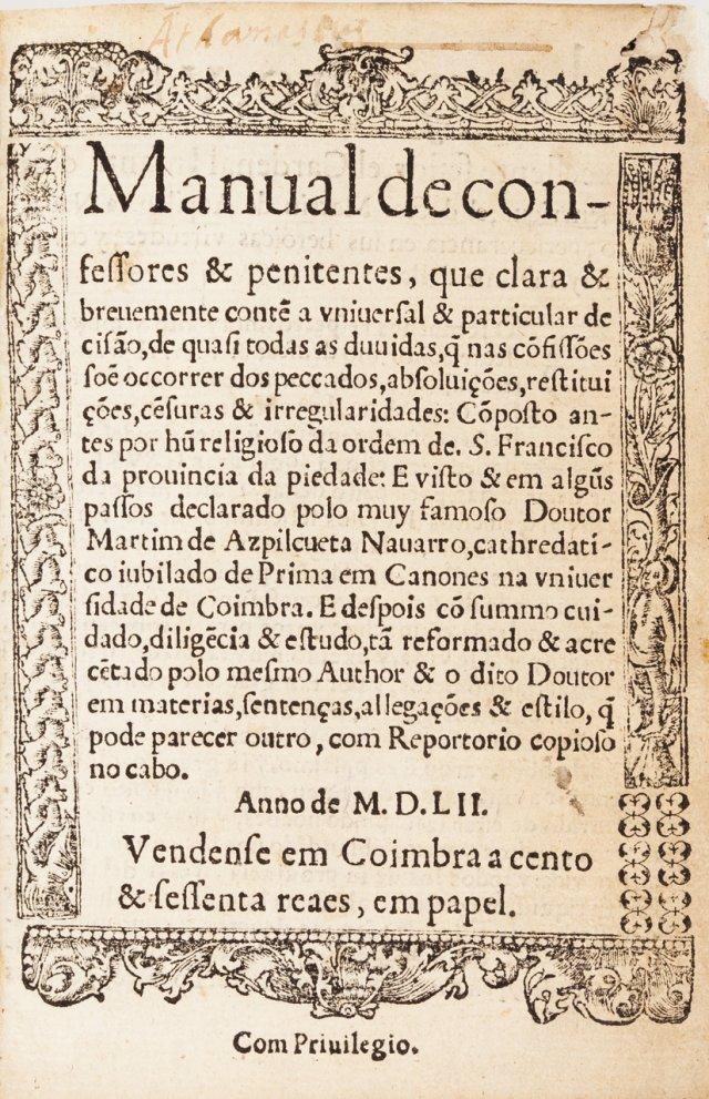 AZPILCUETA, Martín de, 1492-1586 ; RODRIGO DO PORTO, O.F.M.